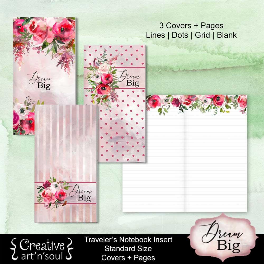 Dream Big Travelers Notebook Printables