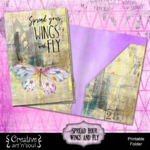 Spread Your Wings & Fly Printable Folder