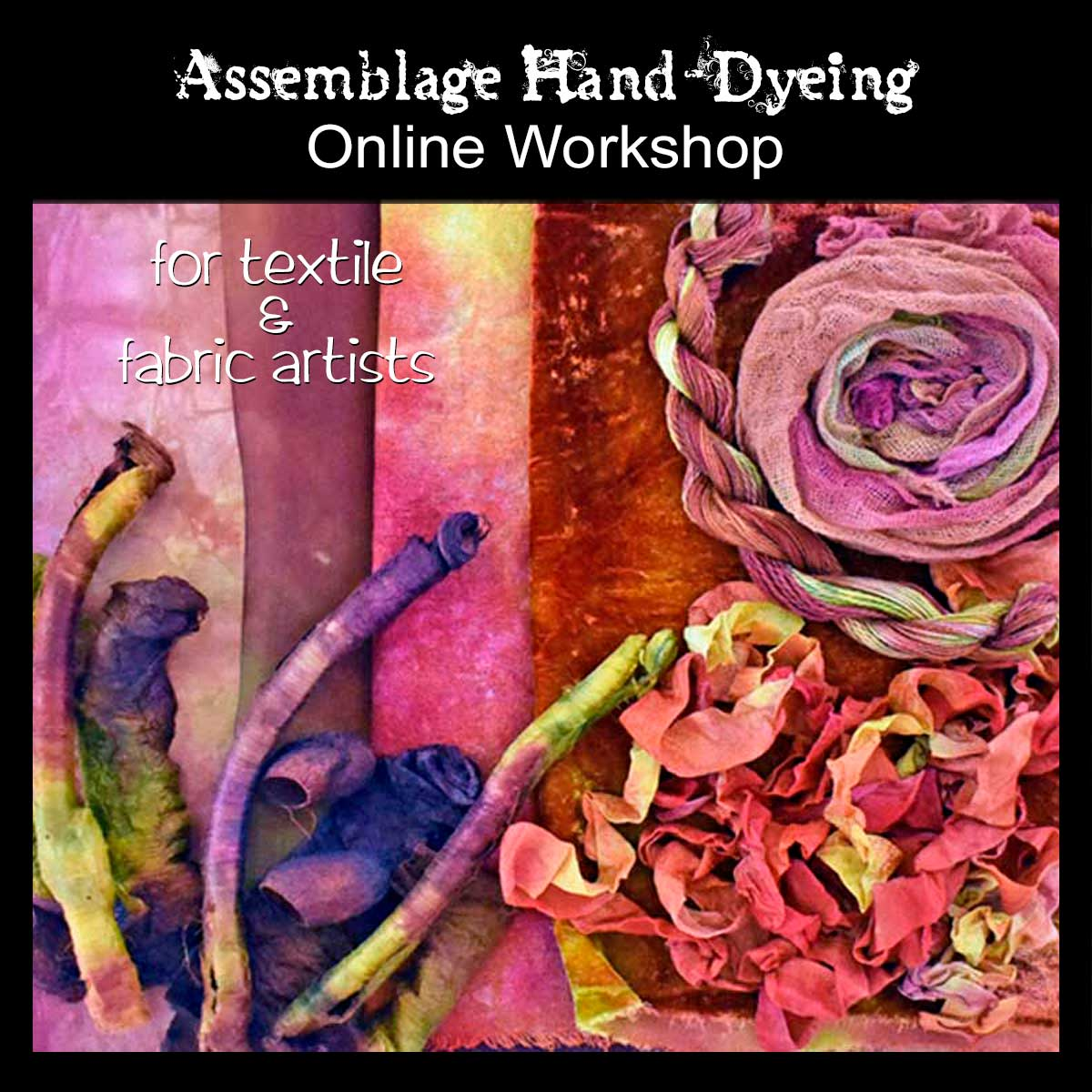 Assemblage Hand-Dyeing
